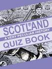 Scotland Quiz Book by Fiona MacDonald (Paperback, 2012)