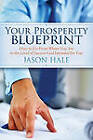 Your Prosperity Blueprint by Jason Hale (Paperback, 2012)