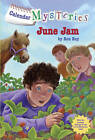 Calendar Mysteries #6: June Jam by Ron Roy (Paperback / softback, 2011)