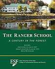 The Ranger School: A Century in the Forest by Brad Woodward (Paperback / softback, 2012)