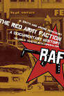 The Red Army Faction, a Documentary History: Volume 2: Dancing with Imperialism by PM Press (Paperback, 2013)