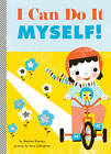 I Can Do it Myself! by Stephen Krensky (Board book, 2012)