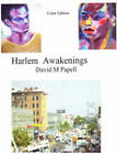 Harlem Awakenings Color Edition by David Papell (Paperback, 2007)