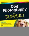 Dog Photography For Dummies by Consumer Dummies, Kim Rodgers, Sarah Sypniewski (Paperback, 2011)