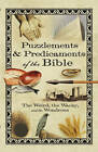 Puzzlements & Predicaments of the Bible: The Weird, the Wacky, and the Wondrous by Howard Books (Paperback, 2008)