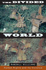 Divided World: Human Rights and Its Violence by Randall Williams (Paperback, 2010)