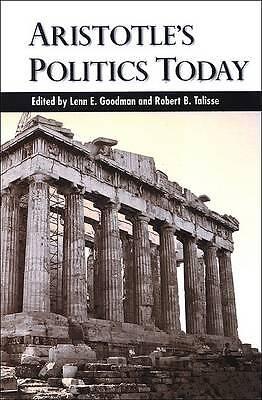 Aristotle's Politics Today (SUNY series in Ancient Greek Philosophy), , Good, Ha