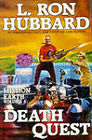 Death Quest by L. Ron Hubbard (Hardback, 1987)