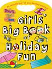 Girls' Big Book of Holiday Fun by Autumn Publishing Ltd (Paperback, 2011)