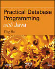 Practical Database Programming with Java by Ying Bai (Paperback, 2011)