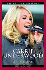 Carrie Underwood: A Biography by Vernell Hackett (Hardback, 2010)