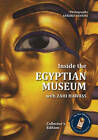 Inside the Egyptian Museum by Zahi A. Hawass (Paperback, 2010)