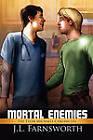 Mortal Enemies by J L Farnsworth (Paperback / softback, 2010)