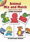 Animal Mix and Match Sticker Activity Book by Robbie Stillerman (Paperback, 2005)