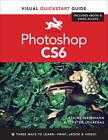 Photoshop CS6: Visual Quickstart Guide by Peter Lourekas, Elaine Weinmann (Paperback, 2012)
