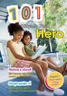 101 Ways to be a Hero by Charlotte Guillain (Paperback, 2012)