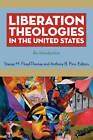 Liberation Theologies in the United States: An Introduction by New York University Press (Hardback, 2010)