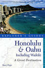 Explorer's Guide Honolulu & Oahu: A Great Destination by Stacy Pope (Paperback, 2012)