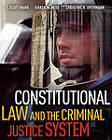 Constitutional Law and the Criminal Justice System by J Scott Harr, Christine M H Orthmann, Karen M Hess (Hardback, 2011)