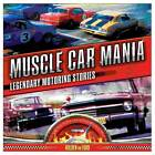 Muscle Car Mania: Legendary Motoring Stories by James Cockington (Paperback, 2012)