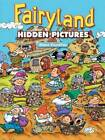 Fairyland Hidden Pictures by Diana Zourelias (Paperback, 2006)