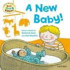 Oxford Reading Tree Read with Biff, Chip, and Kipper: First Experiences: A New Baby! by Ms Annemarie Young, Rod Hunt (Paperback, 2013)
