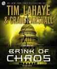 Brink of Chaos by Tim LaHaye, Craig Parshall (CD-Audio, 2012)
