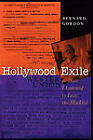 Hollywood Exile, or How I Learned to Love the Blacklist by Bernard Gordon (Paperback, 2000)