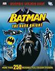 Batman the Dark Knight Ultimate Sticker Book by DK (Paperback, 2012)