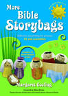 More Bible Storybags: Reflective Storytelling for Primary RE and Assemblies by Margaret Cooling (Paperback, 2012)