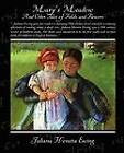Mary's Meadow and Other Tales of Fields and Flowers by Juliana Horatia Ewing (Paperback / softback, 2009)
