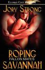 Roping Savannah by Jory Strong (Paperback / softback, 2009)