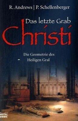 Richard Andrews - Das letzte Grab Christi. Die Geometrie des Heiligen Gral. /4