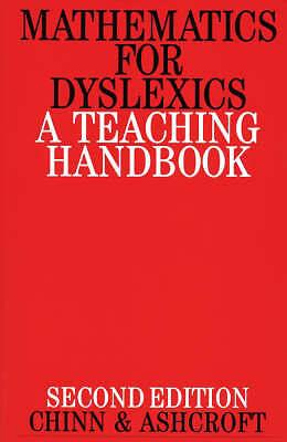 Mathematics for Dyslexics: A Teaching Handbook by J.R. Ashcroft, Stephen J....