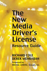 New Media Driver's License: Using Social Media for More Productive Business and Marketing Communications by Richard Cole (Hardback, 2012)