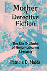 Mother of Detective Fiction: the Life and Works of Anna Katharine Green by Patricia D. Maida (Hardback, 2006)