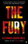 The Fury by Alexander Gordon Smith (Paperback, 2012)