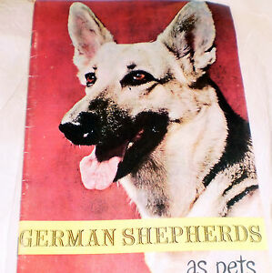 German Shepherds As Pets - Vintage 1955 - Dog Book/Pamphlet By Madeline Miller
