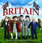 Knit Your Own Britain by Jackie Holt, Ruth Bailey (Paperback, 2013)