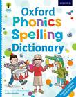 Oxford Phonics Spelling Dictionary by Debbie Hepplewhite, Oxford Dictionaries, Roderick Hunt (Paperback, 2013)