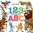 123 Versus ABC by Mike Boldt (Hardback, 2013)