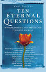 10 Eternal Questions: Answers to the Deepest Questions - from the Wise and the Celebrated by Zoe Sallis (Other book format, 2005)