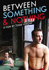 Between Something And Nothing (DVD, 2010)