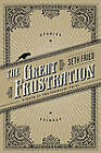 The Great Frustration: Stories by Seth Fried (Paperback, 2011)