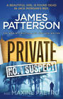 Private: No. 1 Suspect: (Private 4) by James Patterson (Hardback, 2012)