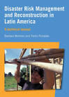 Disaster Risk Management and Reconstruction in Latin America: A technical guide by Pedro Ferradas, Barbara Montoro (Paperback, 2008)