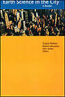 Earth Science in the City: A Reader by American Geophysical Union (Paperback, 2003)