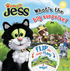 Guess with Jess: What's the Big Surprise? Flip-the-flap Book by Egmont UK Ltd (Hardback, 2011)