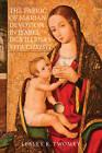 The Fabric of Marian Devotion in Isabel de Villena's Vita Christi by Lesley K. Twomey (Hardback, 2013)