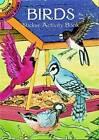 Birds Sticker Activity Book by Cathy Beylon (Paperback, 2003)